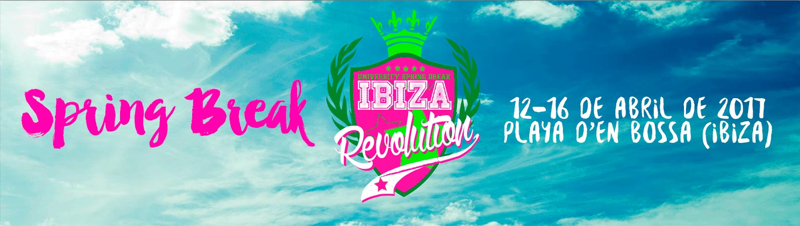 Ibiza Revolution spring break 2017